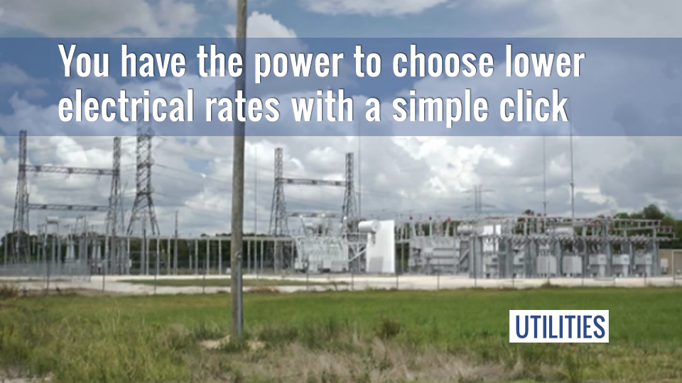 You have the power to choose lower electric bills