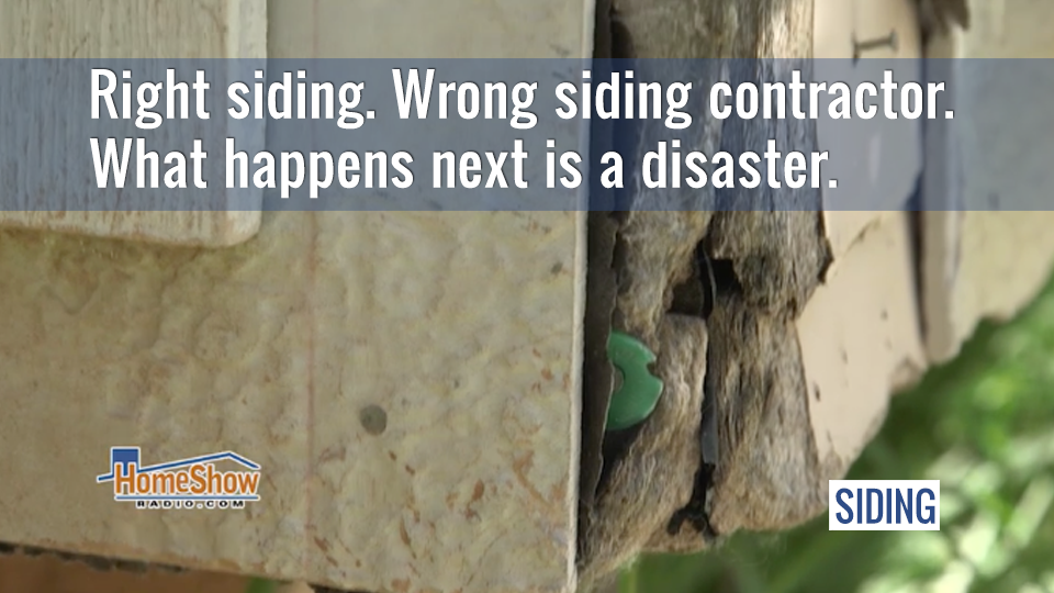 Right Materials Wrong Siding Contractor Disaster