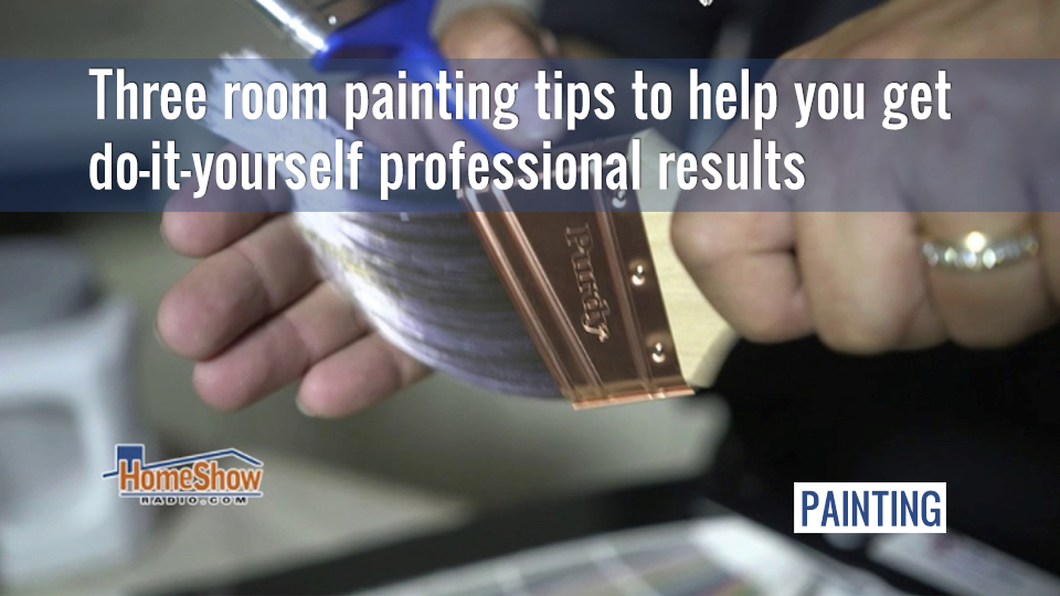 Three room painting tips to help you get professional results
