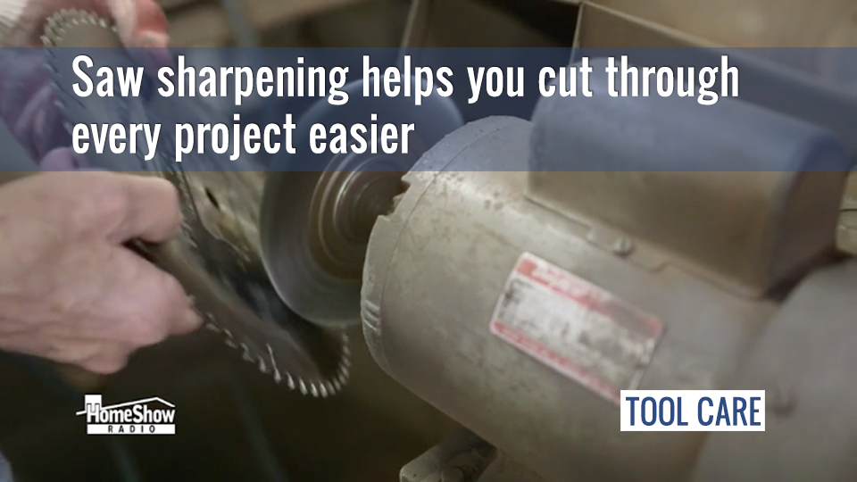 Saw sharpening helps you cut through every project easier