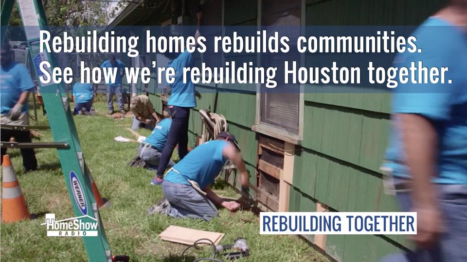 Rebuilding homes rebuilds communities. See how we're rebuilding Houston together.