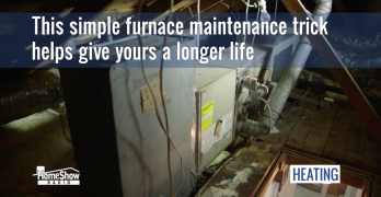 This simple furnace maintenance trick will help give yours a longer life