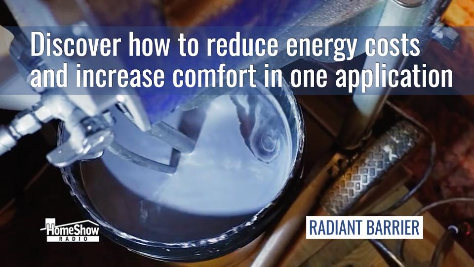 A radiant barrier keeps attics cooler, more efficient