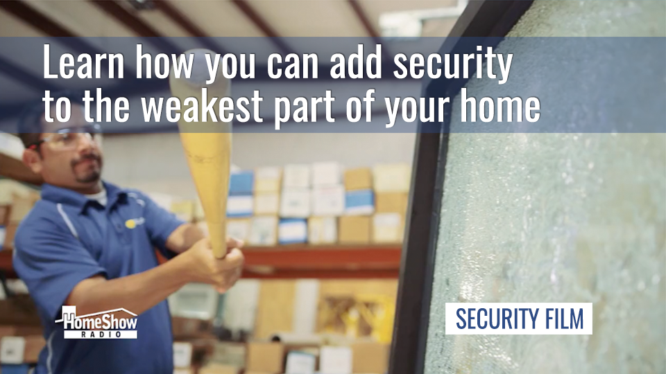 Security window film: an invisible layer of break-in and weather protection