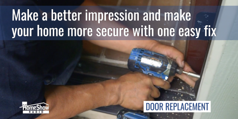 Make a better impression and make your home more secure with one easy fix