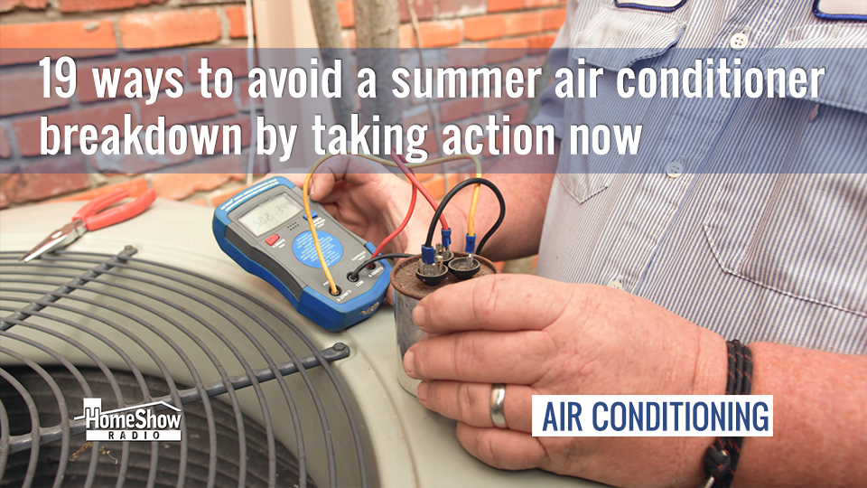 Avoid summer air conditioner breakdowns with an annual tuneup
