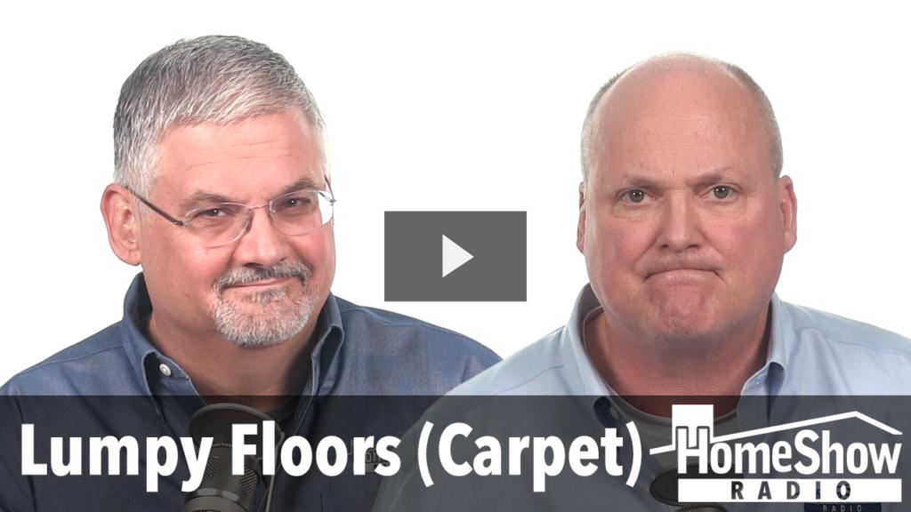 Lumpy Floors (Carpet)